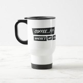 Coffee…??? Where ' s my freakin' champagne.?!? Travel Mug