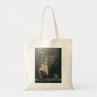 Coffee With a Hint of Poetry Tote Bag