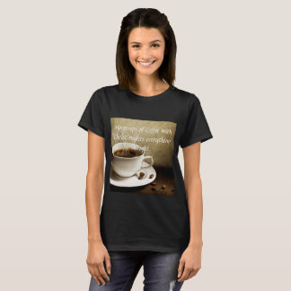 Coffee with Christ T-Shirts