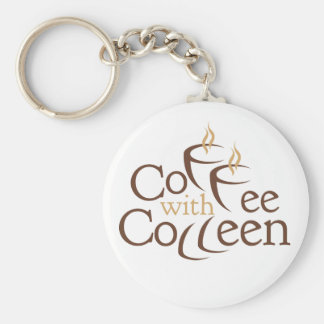 "Coffee with Colleen Keychain, 2.25"" Keychain"