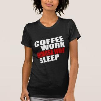 COFFEE WORK MIMOSA WINE SLEEP T-Shirt