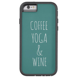 Coffee Yoga and Wine Phone Case