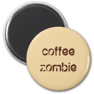 Coffee Zombie Button 2 Inch Round Magnet