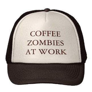COFFEE ZOMBIES AT WORK MESH HATS