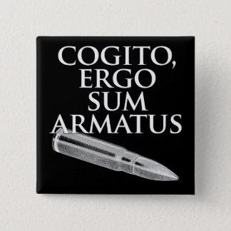 Cogito, Ergo Sum Armatus 2 Inch Square Button