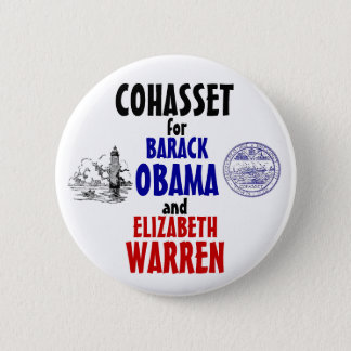 Cohasset for Obama and Warren 2012 2 Inch Round Button