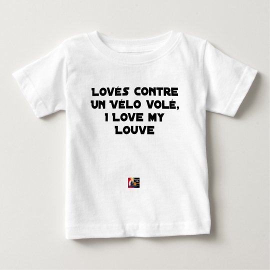 Coiled against a Stolen Bicycle, I Coils my Louve Baby T-Shirt
