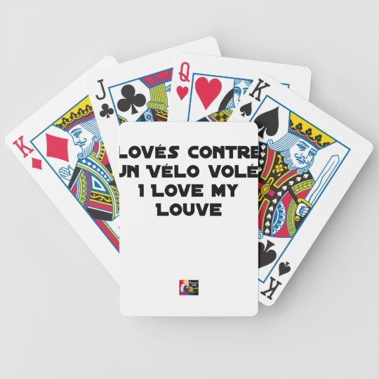 Coiled against a Stolen Bicycle, I Coils my Louve Bicycle Playing Cards