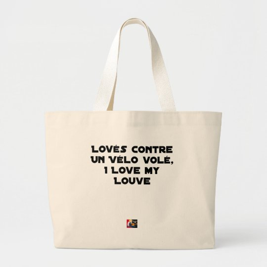 Coiled against a Stolen Bicycle, I Coils my Louve Large Tote Bag