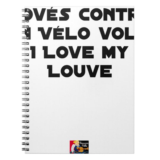 Coiled against a Stolen Bicycle, I Coils my Louve Notebook