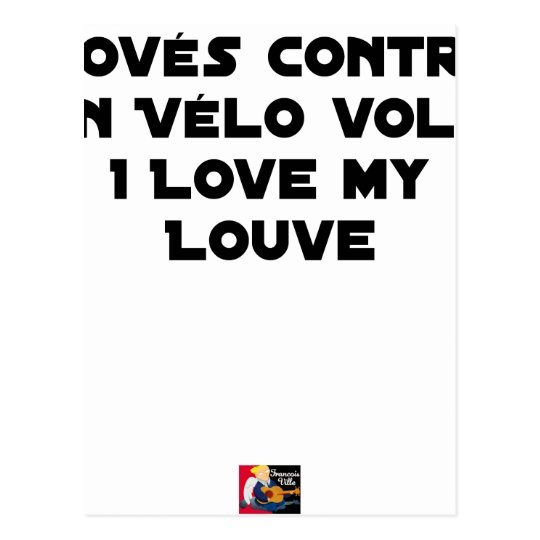 Coiled against a Stolen Bicycle, I Coils my Louve Postcard