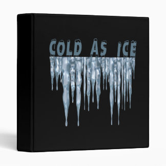 Cold As Ice 2 3 Ring Binders