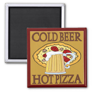 Cold Beer, Hot Pizza Tshirts Magnet
