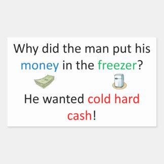 Cold Hard Cash Joke