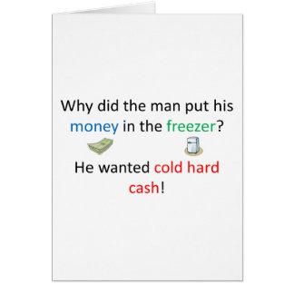 Cold Hard Cash Joke Card