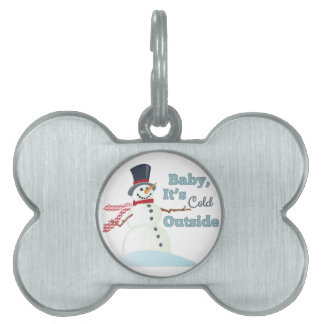 Cold Outside Pet Tag