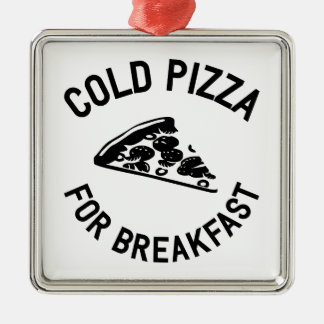 Cold Pizza for Breakfast Silver-Colored Square Ornament