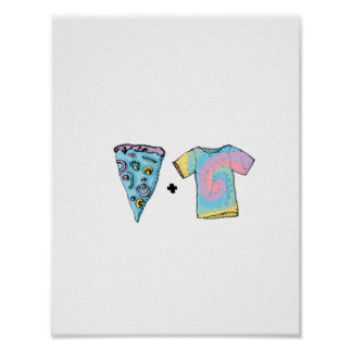 Cold Pizza + Tye Dye Shirts Poster
