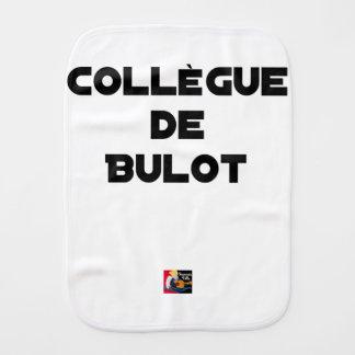COLLEAGUE OF BULOT - Word games - François City Burp Cloth