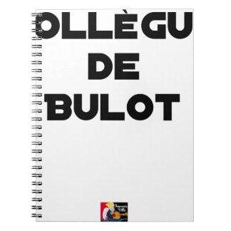 COLLEAGUE OF BULOT - Word games - François City Notebooks