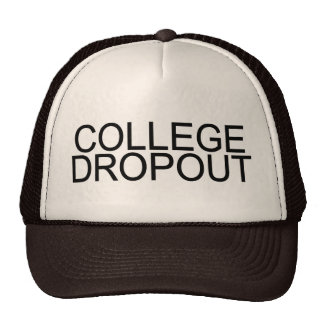 College Dropout Trucker Hat