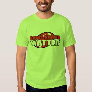College Football Bowl Games Matter T-shirts