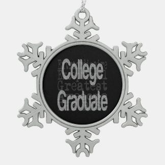 College Graduate Extraordinaire Snowflake Pewter Christmas Ornament