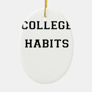 College Habits Ceramic Oval Ornament