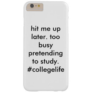 #collegelife barely there iPhone 6 plus case