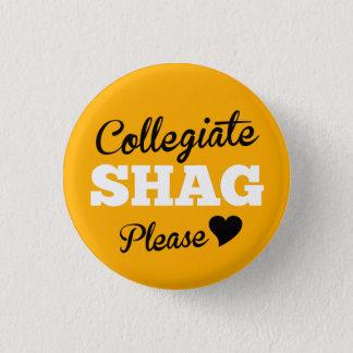 Collegiate Shag Please Canary 1 Inch Round Button