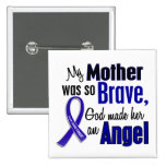 Colon Cancer ANGEL 1 Mother Pins
