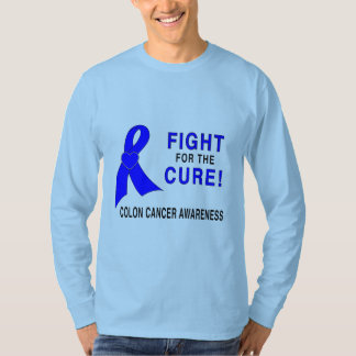 Colon Cancer Awareness: Fight for the Cure! T-Shirt