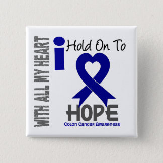 Colon Cancer I Hold On To Hope 2 Inch Square Button