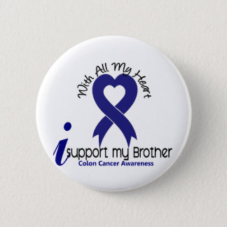 Colon Cancer I Support My Brother 2 Inch Round Button