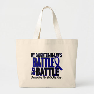 Colon Cancer MY BATTLE TOO 1 Daughter-In-Law Large Tote Bag