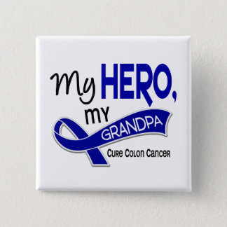 Colon Cancer MY HERO MY GRANDPA 42 2 Inch Square Button