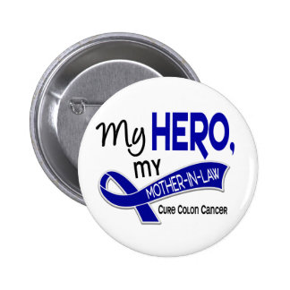 Colon Cancer MY HERO MY MOTHER-IN-LAW 42 2 Inch Round Button