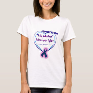 Colon Cancer, My Hero, My Mother T-Shirt