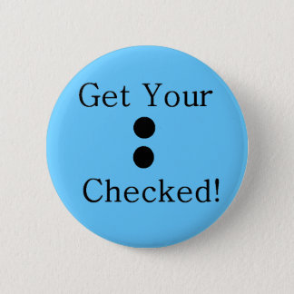 Colon Check 2 Inch Round Button