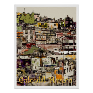 Colonial Mexico-Hilltown, poster