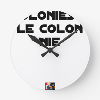 COLONIES, the COLONIST DENIES - Word games Round Clock