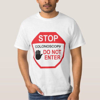 Colonoscopy: Do Not Enter T-Shirt