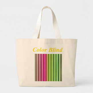 Color Blind it's on the bag