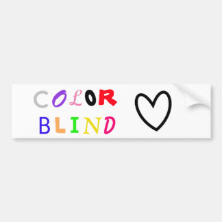 """COLOR BLIND LOVE"" Bumper Sticker"