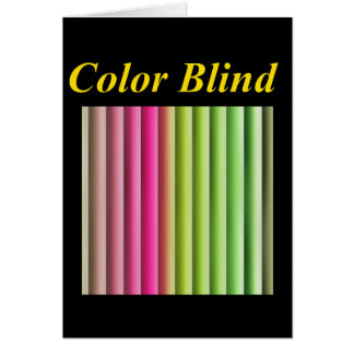 Color Blind you've been carded Card