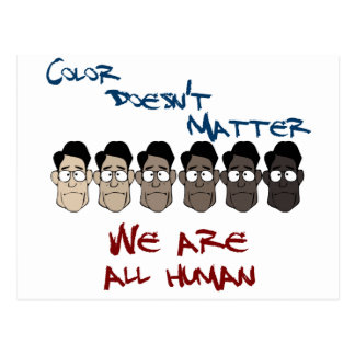 Color Doesn't Matter - We Are All Human Postcard