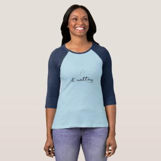 Color Guard: It Matters T-Shirt