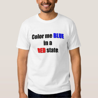 Color me Blue in a Red state shirt