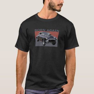 """Color rendering of 1951 Chevy Gasser, """"Born Again"""" T-Shirt"""