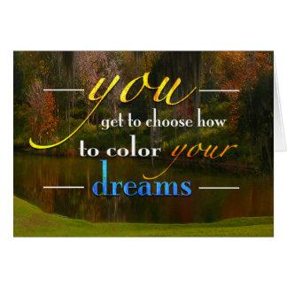 Color your dreams card